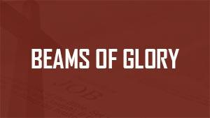 Beams of Glory
